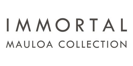 IMMORTAL MAULOA COLLECTION